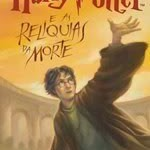 Harry Potter, de J. K. Rowling, um fenômeno editorial