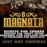 """""""O Magnata"""" tem Paulo Vilhena como protagonista e Chorão como roteirista e ator"""