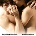 Entre Lençóis traz Paola Oliveira e Reynaldo Gianecchini em cenas de sexo. Veja o trailer
