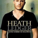 Biografia de Heath Ledger chega ao Brasil