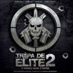 """Tropa de Elite 2: trilha sonora é divulgada e faixa """"Comboio do Terror"""" vaza na net para download"""