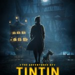 Filme do Tintim ganha trailer dublado e primeiros pôsteres