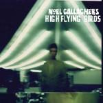 Noel Gallagher lança novo CD, Noel Gallagher's High Flying Birds, em outubro. Veja a capa e lista de músicas