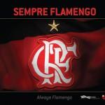 Sempre Flamengo: livro homenageia os últimos 30 anos do clube da Gávea