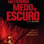 Não Tenha Medo do Escuro: trailer, elenco, sinopse e pôster do novo filme de Guillermo del Toro