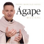 "Músicas de ""Ágape Musical"", novo CD do Padre Marcelo Rossi"