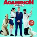 As Aventuras de Agamenon, o Repórter: trailer, elenco, sinopse, pôster e data de estreia