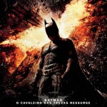 Batman – O Cavaleiro das Trevas Ressurge: veja o pôster nacional