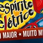 Espírito Elétrico 2012: confira a programação dos shows e preço dos ingressos