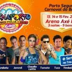 Carnaporto 2013: programação dos shows e preço dos ingressos