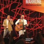 """As músicas do novo DVD de Bruno e Marrone, """"Pela Porta da Frente"""""""