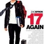 Zac Efron em 17 Outra Vez. Veja pôster e trailer