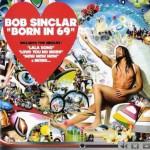 "Bob Sinclar lança novo CD, ""Born in 69"", em março"