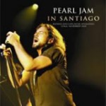 """Pearl Jam lança novos CD e DVD, """"In Santiago"""", este mês no Brasil. Veja lista de músicas"""
