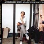 Biografia conta a história Edir Macedo, líder da Igreja Universal e dono da Rede Record