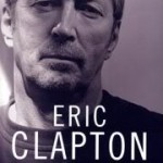 Layla e Tears in Heaven – a autobiografia de Eric Clapton