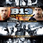 B-13 Ultimatum: confira pôsteres e trailer da sequência de B-13: 13º Distrito