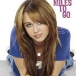 Miley Cyrus, a Hannah Montana, lança auto-biografia