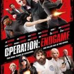 Trailer e pôster de Operation: Endgame