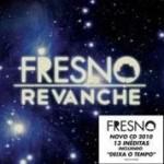 """Fresno lança novo CD, """"Revanche"""", este mês. Veja a lista de músicas"""