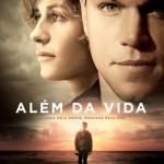 Trailer, elenco, pôster e sinopse de Além da Vida, novo filme de Clint Eastwood e Matt Damon