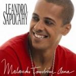 """""""Malandro Também Ama"""" é o novo CD de Leandro Sapucahy"""
