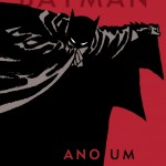 Novidades do Batman: Ano Um, Earth One e Elseworld 80-Page Giant