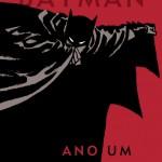 Novidades do Batman: Ano Um, Earth One e Elseworld 80-Page Giant