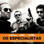 Os Especialistas: trailer, elenco, sinopse e pôster do novo filme de Robert De Niro, Jason Statham e Clive Owen
