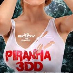 Piranha 3DD: trailer, elenco, sinopse e pôster do filme das piranhas assassinas