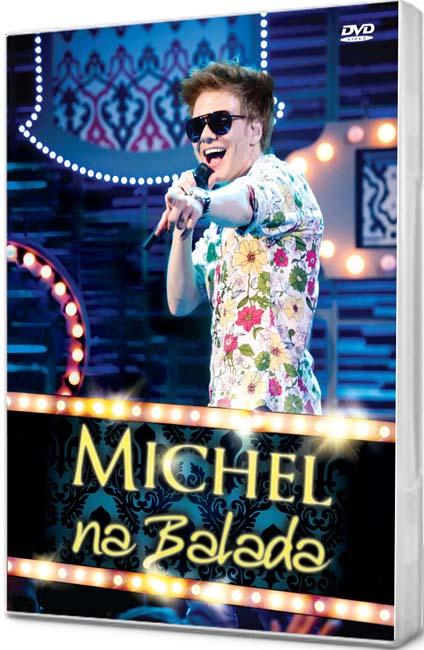 As músicas de Michel na Balada, novo DVD de Michel Teló