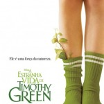 A Estranha Vida de Timothy Green: trailer, elenco, sinopse, pôster e data de estreia do novo filme da Disney