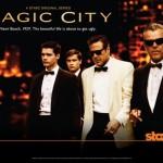 Magic City: elenco, sinopse, vídeos e pôster e da nova série sobre a máfia nos EUA