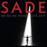 """As músicas de """"Bring Me Home – Live 2011"""", novos CD e DVD da Sade"""