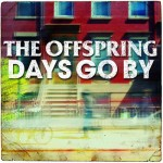 A capa e as músicas de Days Go By, novo CD do The Offspring