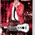 As músicas dos novos DVD e CD de Cristiano Araujo, Ao Vivo em Goiânia