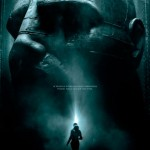 Prometheus: trailer, elenco, sinopse, pôster e data de estreia do novo filme de Ridley Scott