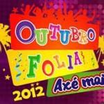 Outubro Folia 2012: programação dos shows e preço dos ingressos