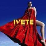 As músicas do novo CD de Ivete Sangalo, Real Fantasia