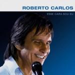 As músicas de Esse Cara Sou Eu, novo CD de Roberto Carlos