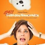 Odeio o Dia dos Namorados: trailer, elenco e poster do novo filme de Heloísa Périssé