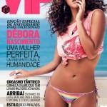 VIP: fotos da Débora Nascimento na edição de junho